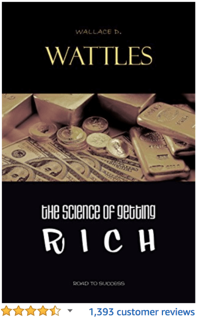The Science of Getting Rich Wallace D. Wattles