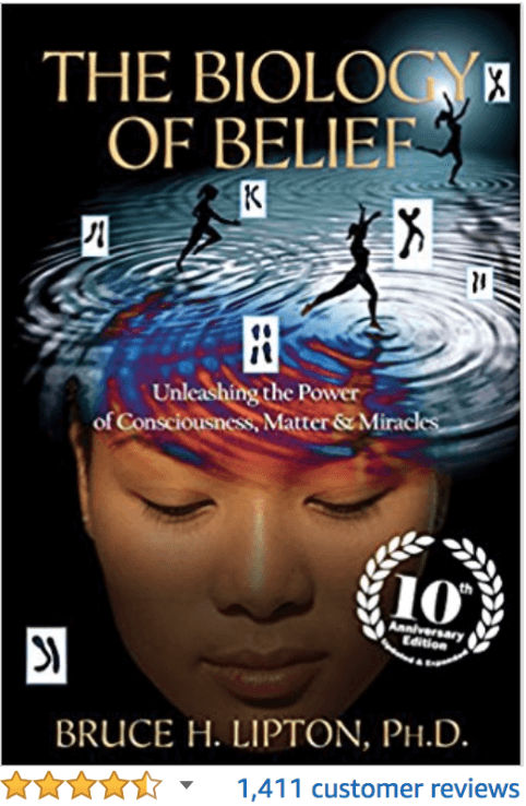 The Biology of Belief Bruce Lipton