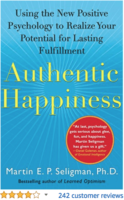 Authentic Happiness Martin Seligman