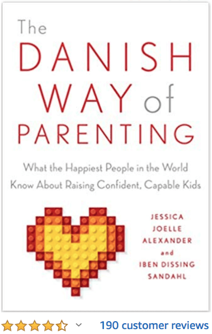The Danish Way of Parenting Jessica Joelle