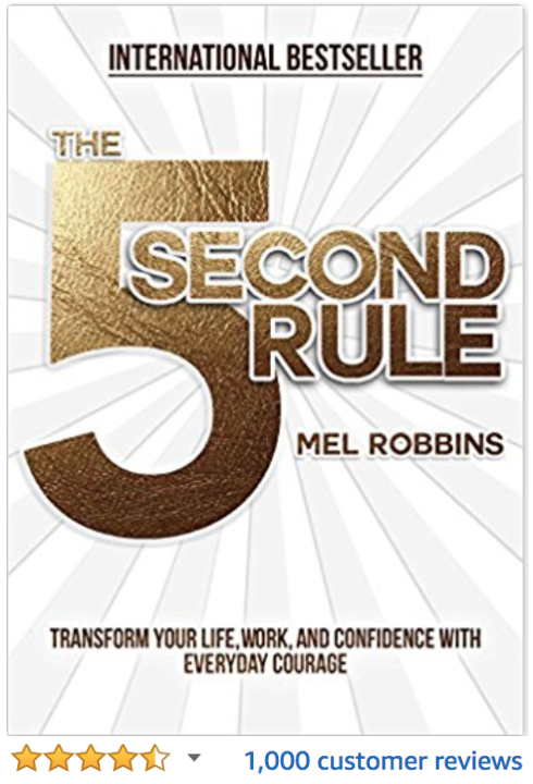 The 5 Second Rule Mel Robbins