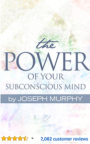The Power of your Subconscious Mind Joesph Murphy