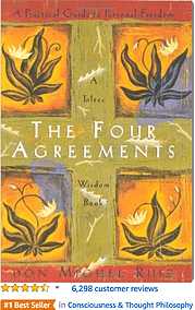 The Four Agreements Don Michel Ruiz